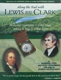 Along the Trail with Lewis & Clark by Barbara Fifer and Vicky Soderberg